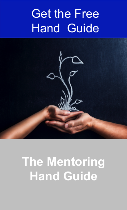 Use the Mentoring Hand Guide to Help You Find a Mentor and Progress Your Career