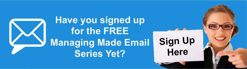 sign up to the free Managing Made Easy Email Series to get management tips and resources jpg