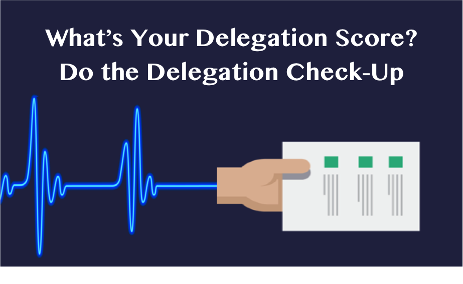 Delightful Whatu0027s Your Delegation Score Thumbnail.png. Effective Managers Routinely Delegate  Tasks ...