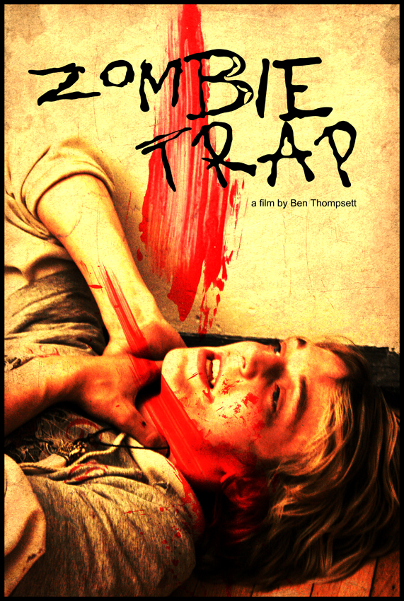Poster design for short film Zombie Trap by Ben Thompsett. Photography and design by Ulysses Black 2010