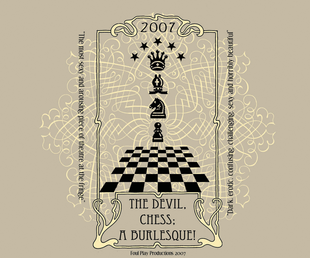 FoulPlay Production: The Devil, Chess; a Burlesque. 2007.