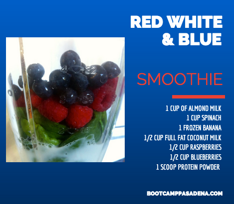 Red White and Blue Smoothie    1 Cup Almond Milk    1 Cup Spinach    1 Frozen banana    1/2 Cup full fat coconut milk    1/2 Cup raspberries    1/2 Cup blueberries    1 Scoop  protein powder