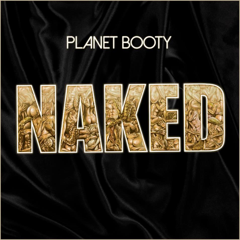 PlanetBooty_Naked_AlbumArt.jpg