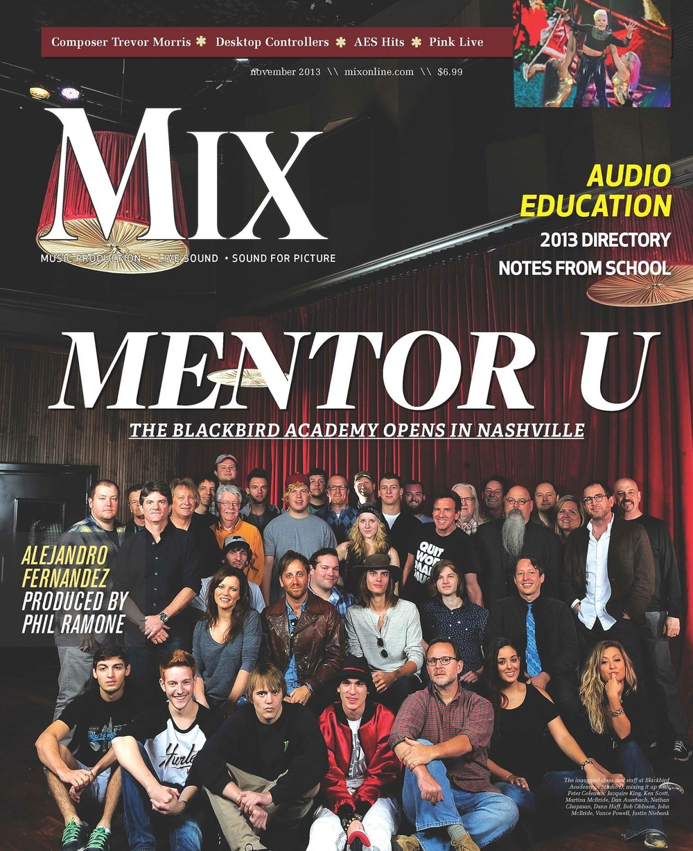 The Blackbird Academy gets the Mix Magazine cover!