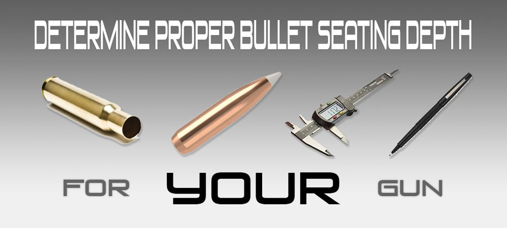 Proper Bullet Seating Depth Banner