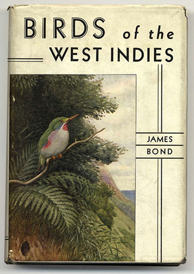 Birds of the West Indies by James Bond 1936 | Author inspired 007 name