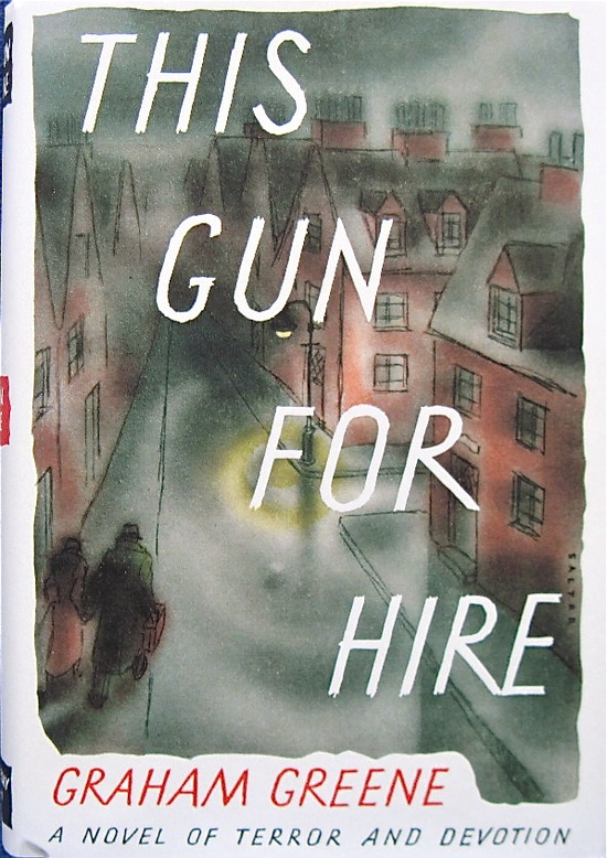 This Gun for Hire by Graham Greene | First American Edition 1936 | Jacket by George Salter