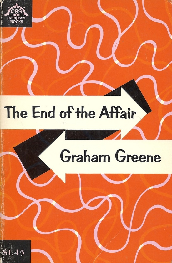 """THE END OF THE AFFAIR"" by Graham Greene.  Ninth printing, 1967"