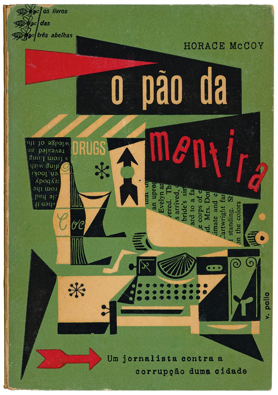 O pão da mentira, Horace McCoy, os livros das três abelhas 5, Editorial Gleba, design Victor Palla, 1957 via livingdeadcovers.wordpress.com
