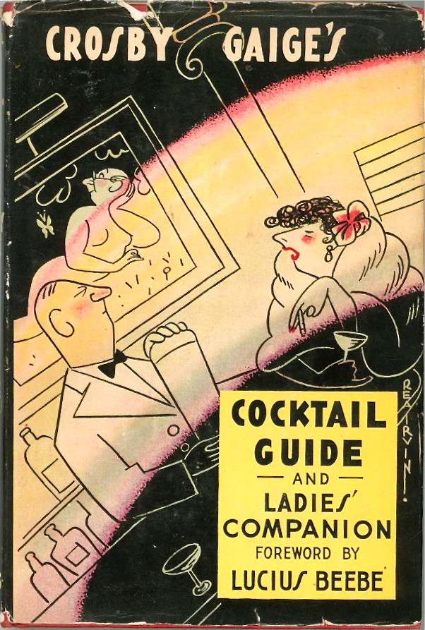 Crosby Gaige's Cocktail Guide & Ladies Companion Vintage Hard Cover 1941 Second $92.95 via foundtreasuresden.com