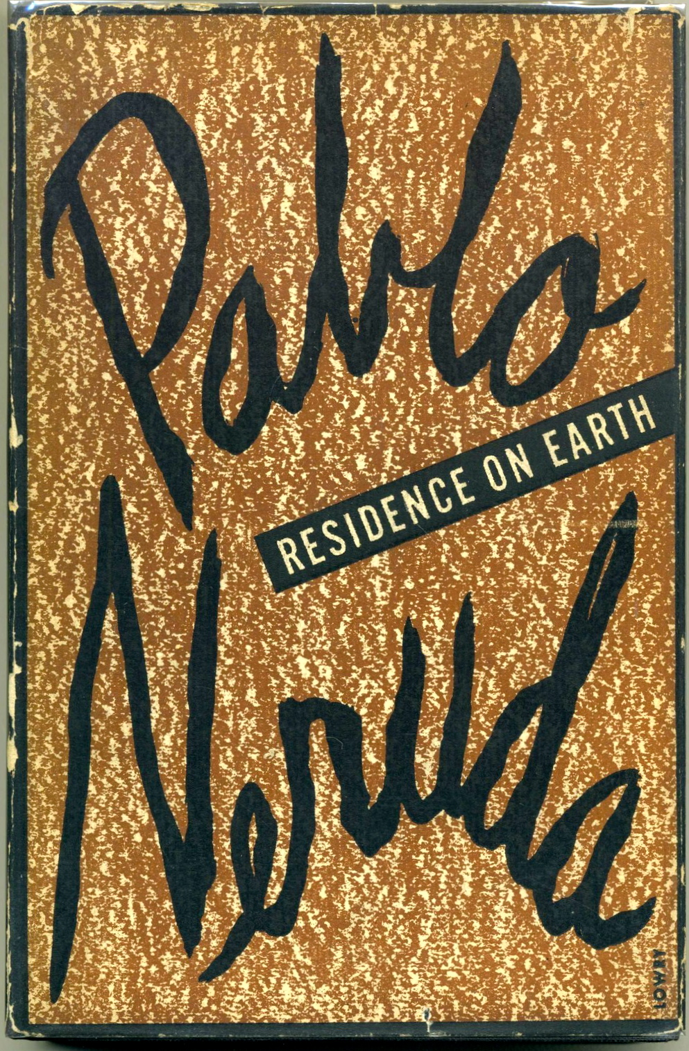 Here's one not designed by Alvin Lustig; Pablo Neruda, Residence On Earth. Norfolk: New Directions, (1946). First edition in English.
