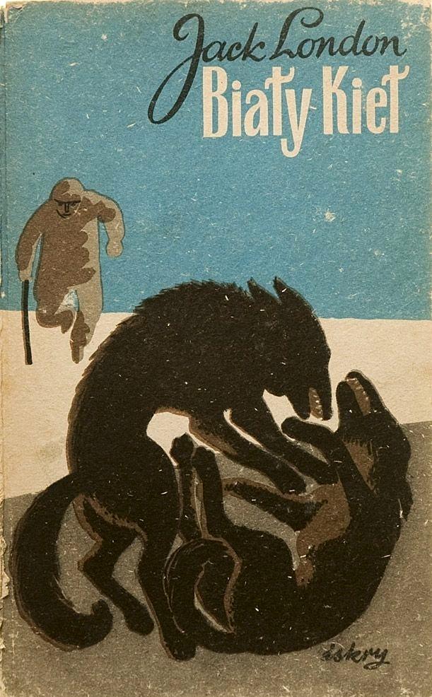 """""""White Fang""""Translated by Anna Przedpełska-Trzeciakowska. Cover by Bohdan Bocianowski (edition III) 1956"""