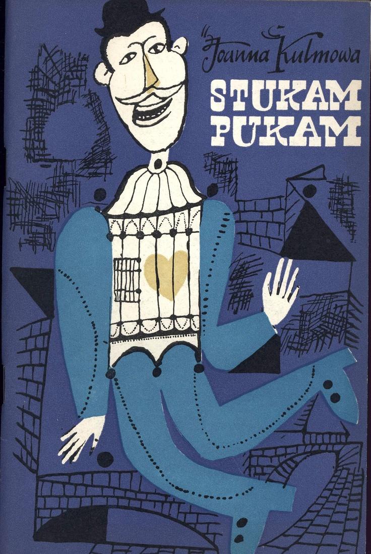 """""""Stukam pukam"""" Joanna Kulmowa 1959"""