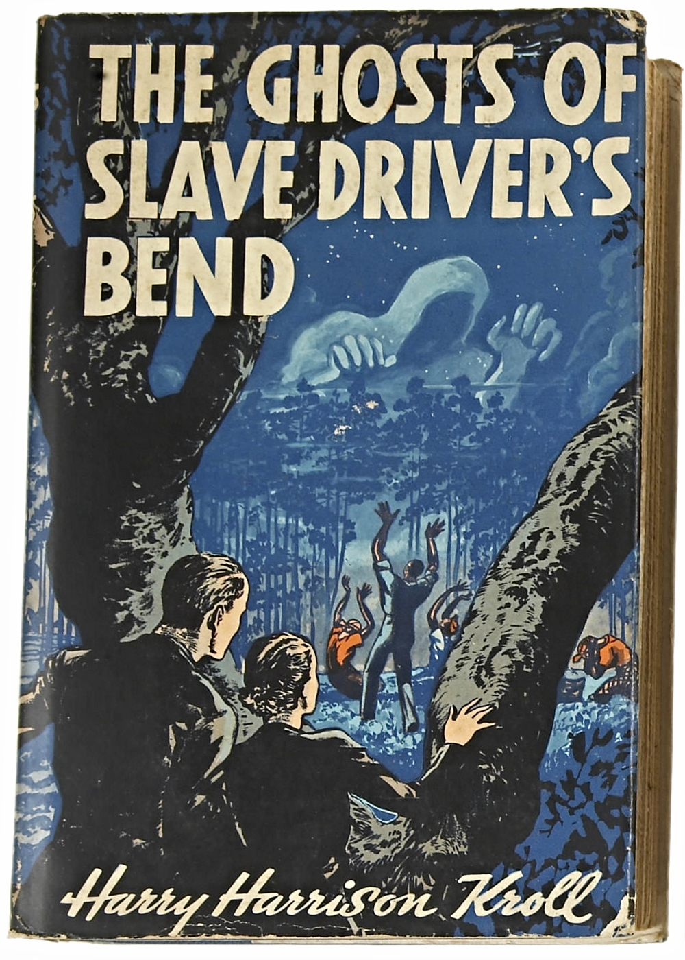 Harry Harrison Kroll. The Ghosts of Slave Driver's Bend. Indianapolis and New York: The Bobbs-Merrill Company, [1937]. First edition.