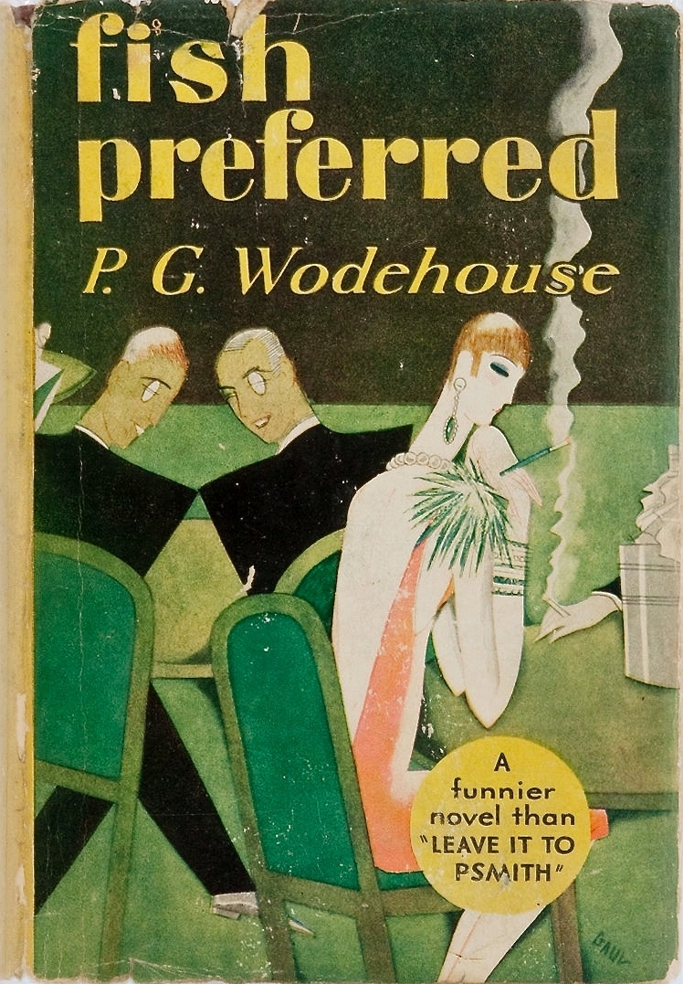 P. G. Wodehouse. Fish Preferred. Doubleday, Doran & Company, 1929. First edition.