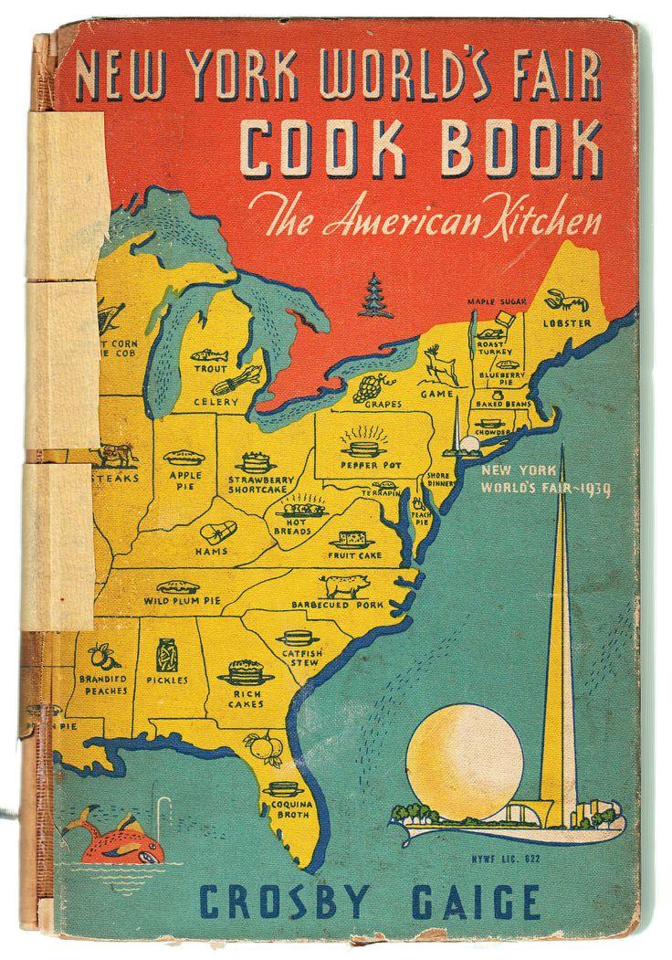 New York World's Fair Cook Book by Crosby Gaige 1939 via