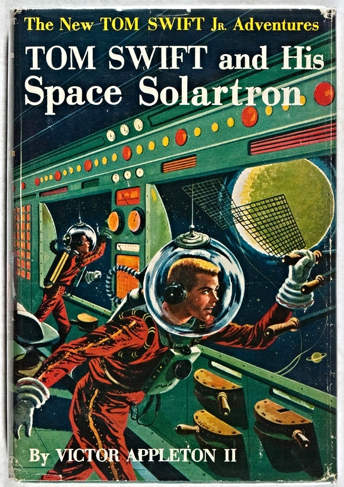 Victor Appleton II. Tom Swift and His Space Solartron. Grosset & Dunlap, 1958. First edition, first printing. Sold for $62