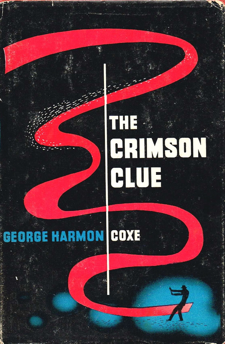 The Crimson Clue by George Harmon Coxe