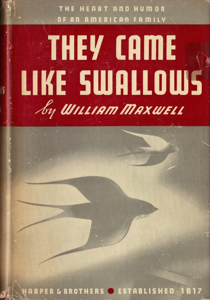They Came Like Swallows William Maxwell 1937