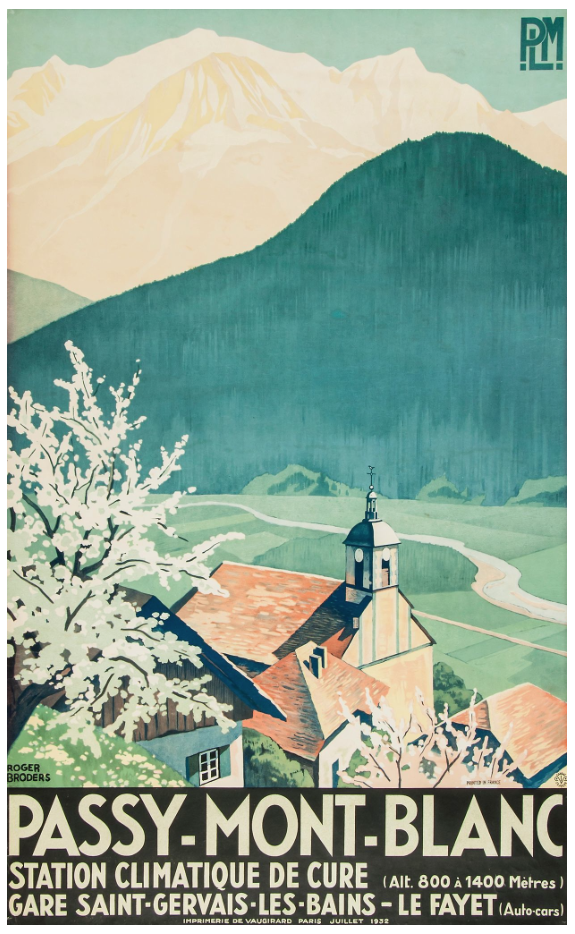Roger Broders (1883 -1953) PASSY-MONT-BLANC 1932 Sold for £700