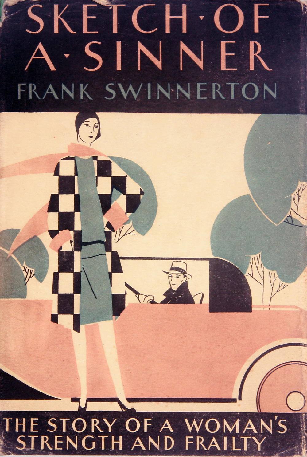FRANK SWINNERTON, SKETCH OF A SINNER (MORRIS OF PARIS DUST JACKET) First American Edition. 1929. $75