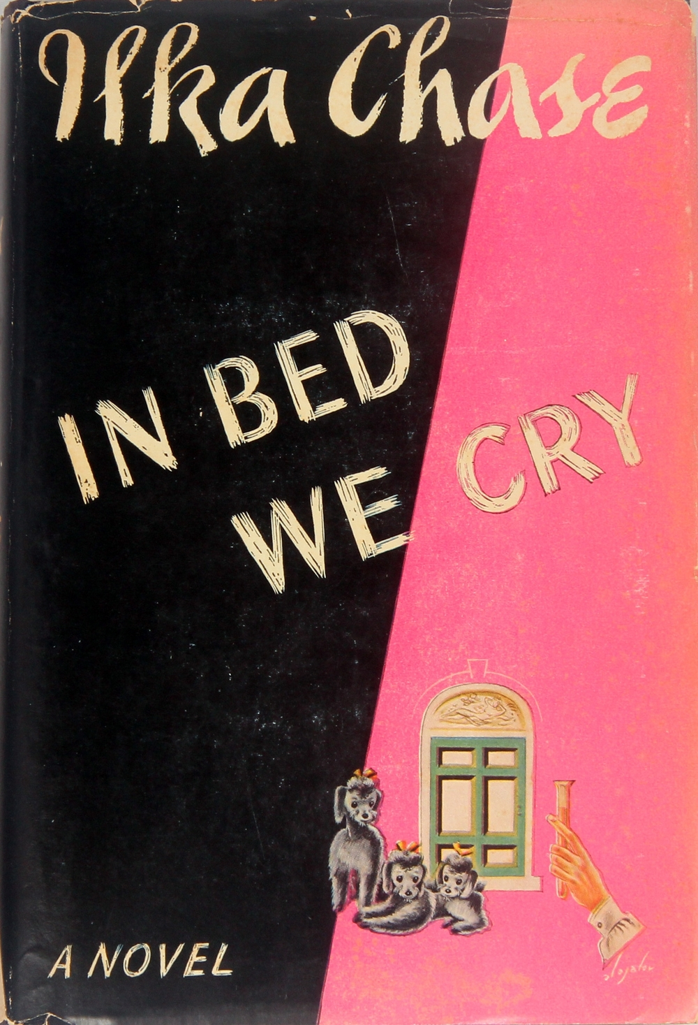 IN BED WE CRY, SIGNED TO GEORGE CUKOR BY ILKA CHASE. First edition, 1943 $250 Dust jacket illustration by Constantin Alajalov.
