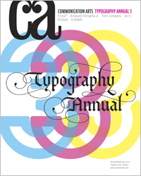 For anyone interested in typography, check out Communication Art's 2013 Typography Annual Winners….amazing and inspiring typography!    http://www.commarts.com/SearchOn.aspx?colpg=0&col=1144&inum=390