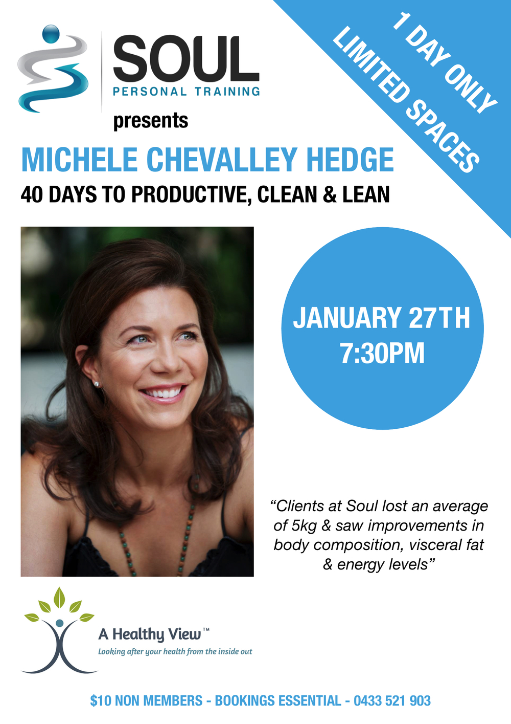 Michelle is returning after a successful joint venture with the 40 Days of Fitness - Join us on 27th Jan