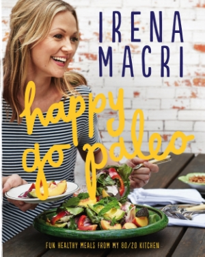 happy go paleo by irena macri