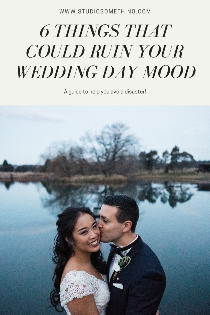 6 things that could ruin your wedding day mood