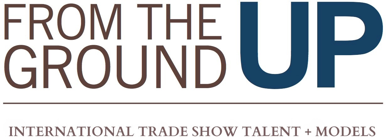 Global Trade Show Talent | Promotional Models | Event Staffing by From The Ground Up Productions