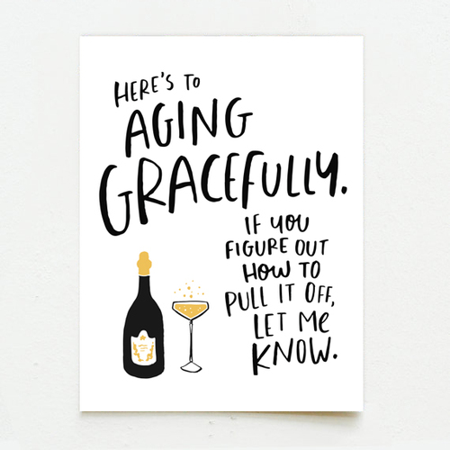 Aging gracefully birthday card wink wink paper co aging gracefully birthday card bookmarktalkfo Images