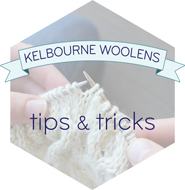 Kelbourne Woolens Tips + Tricks