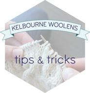 Kelbourne Woolens Tips + Tricks