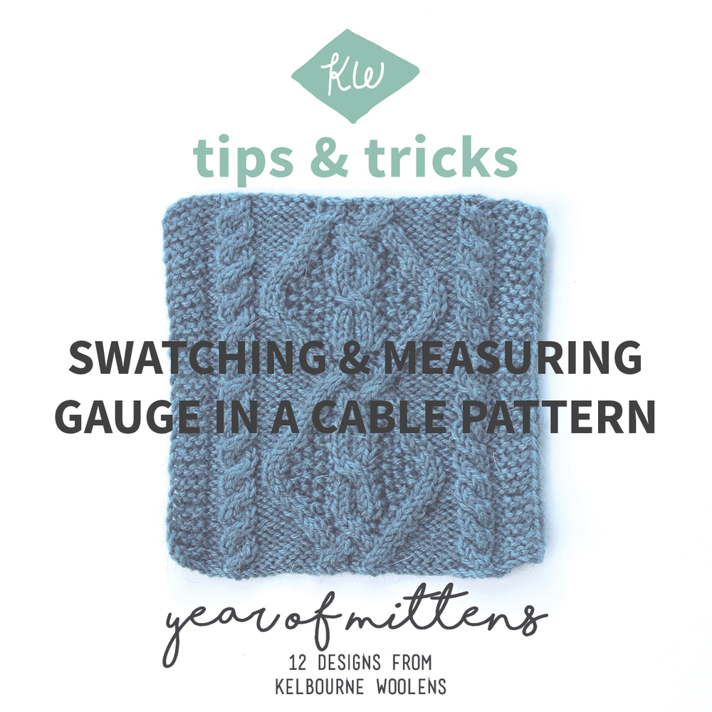 August Mittens Tips and Tricks: Swatching and Measuring Gauge in ...