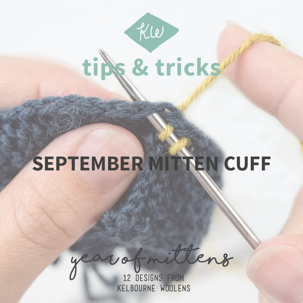 KW Tips + Tricks: September Mitten cuff