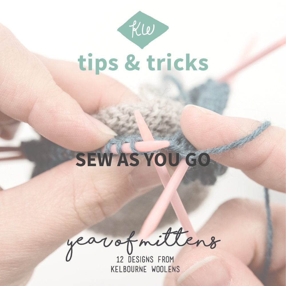 KW Tips and Tricks: Sew As You Go