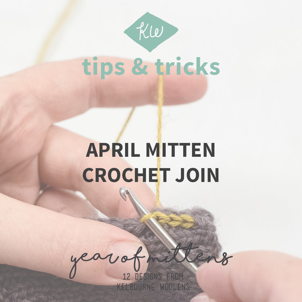 KW Tips + Tricks: April Mitten Crochet Join