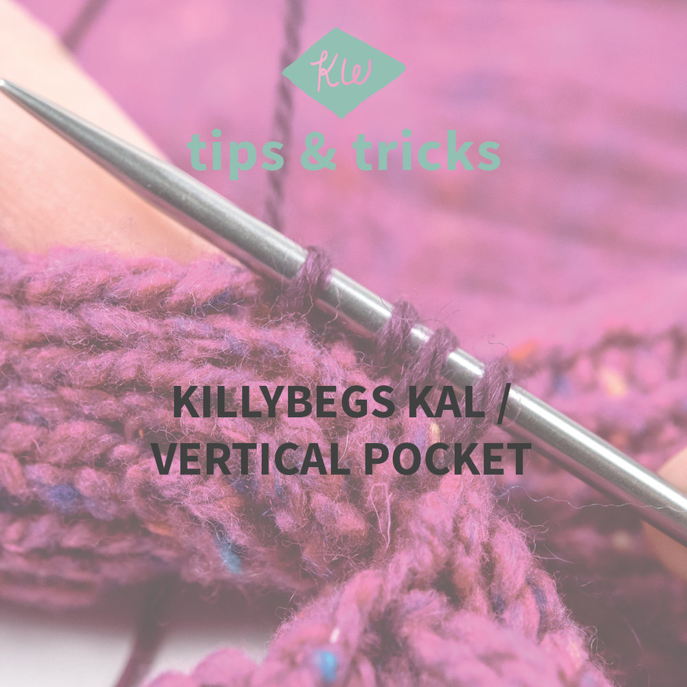 KW Tips and Tricks: Killybegs KAL Vertical Pocket Tutorial