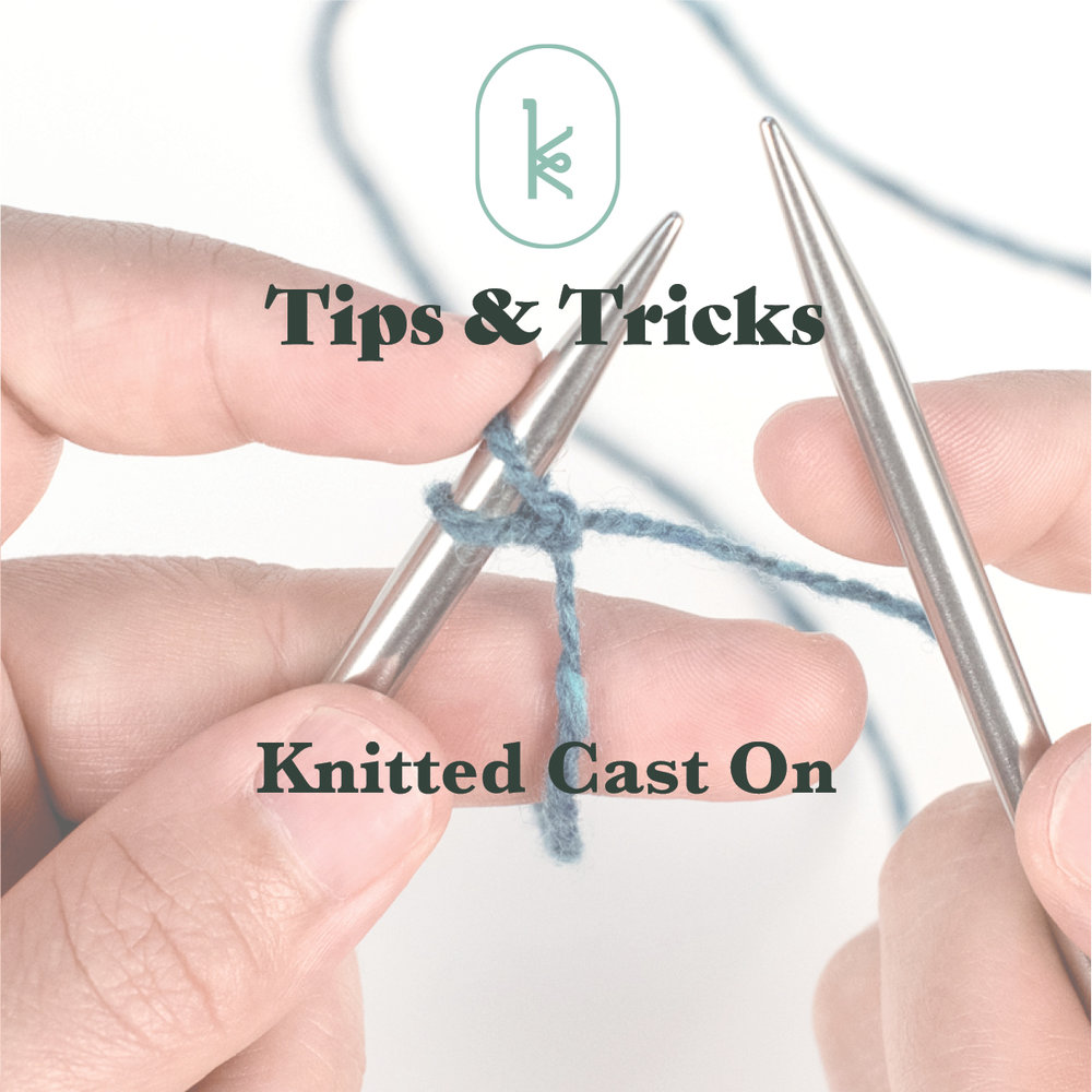 KW Tips and Tricks: Knitted Cast On