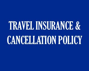Travel Insurance & Cancellation Policy
