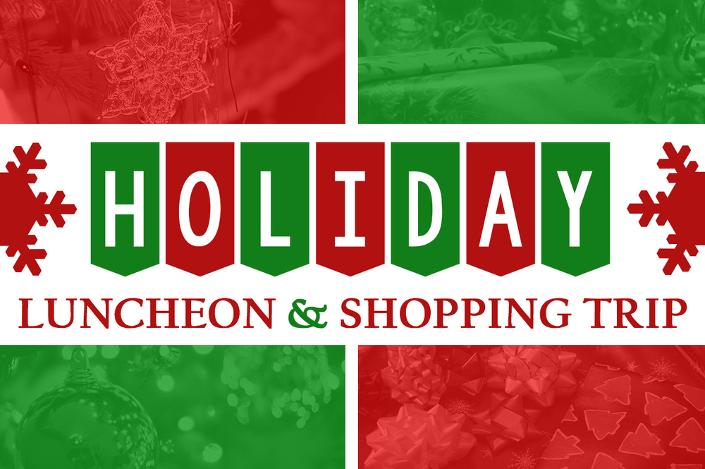 Holiday Luncheon & Shopping Trip banner.jpg