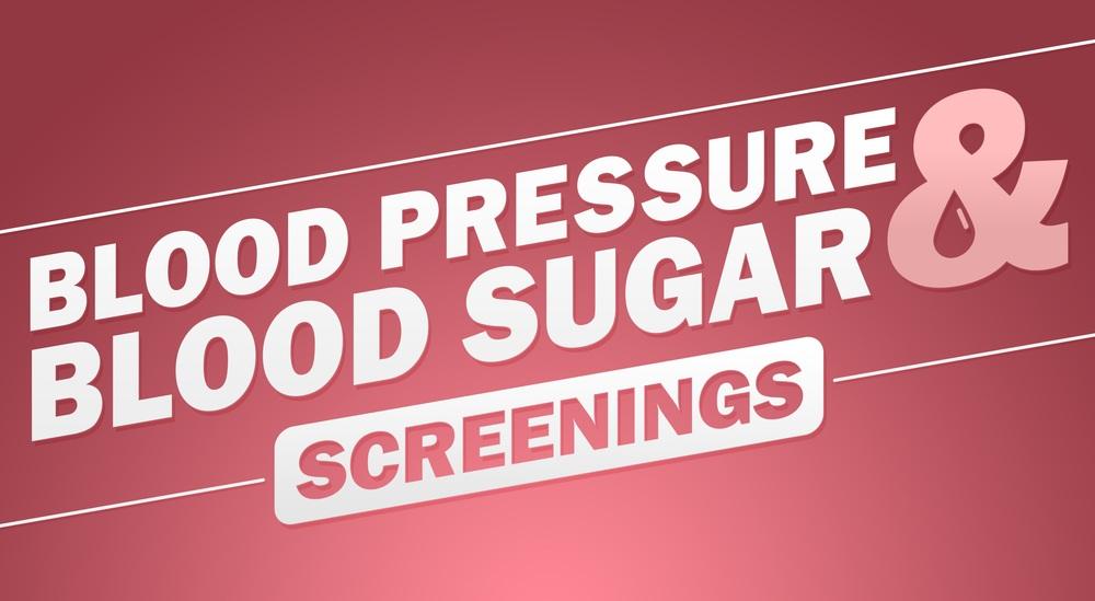 Blood Pressure & Blood Sugar Screenings banner