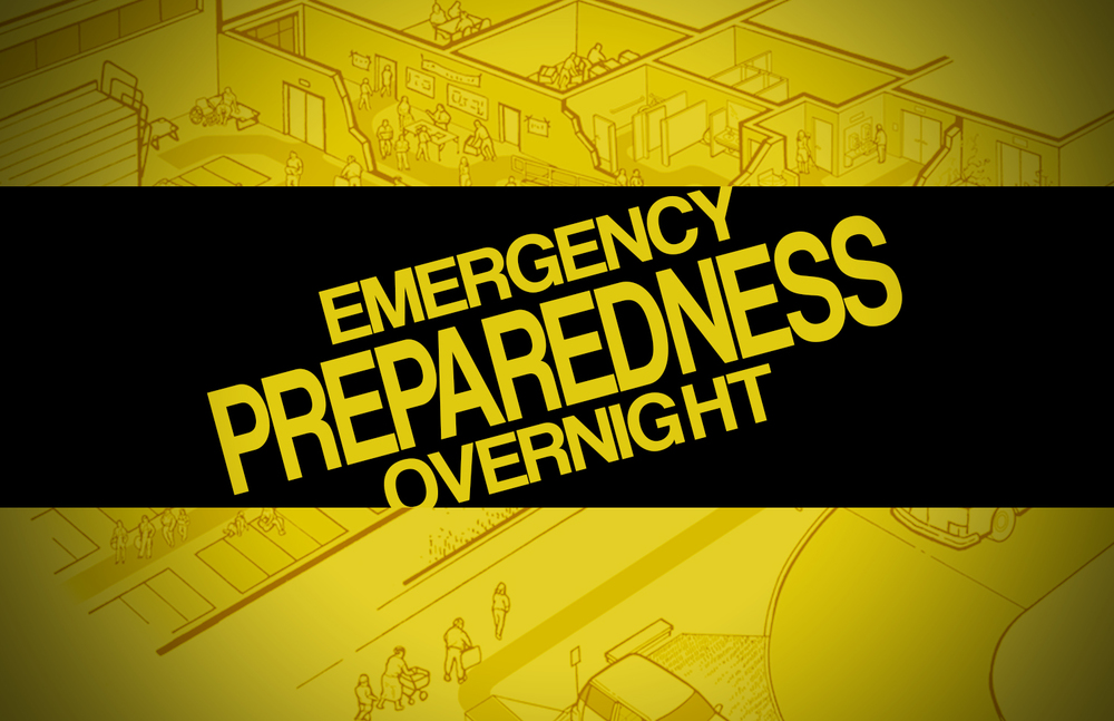 Emergency Preparedness Overnight.jpg