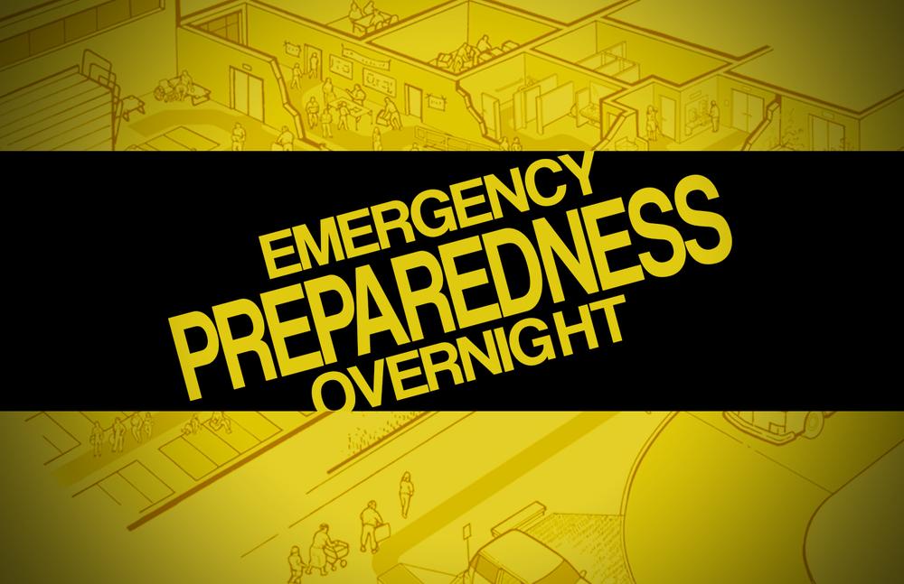 Emergency Preparedness Overnight.jpg