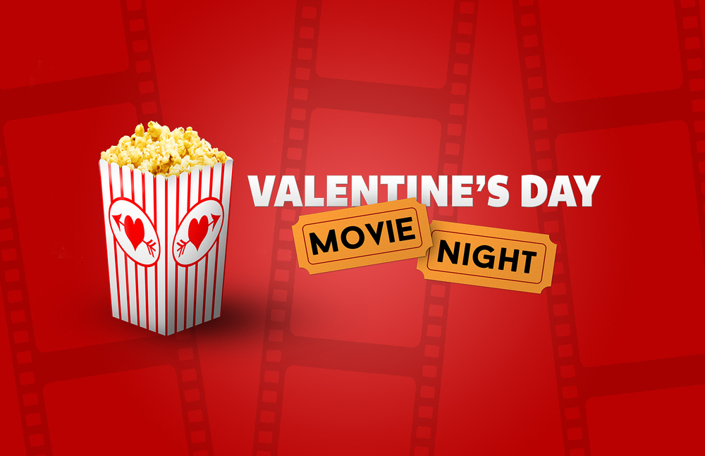 Valentine's Day Movie Night