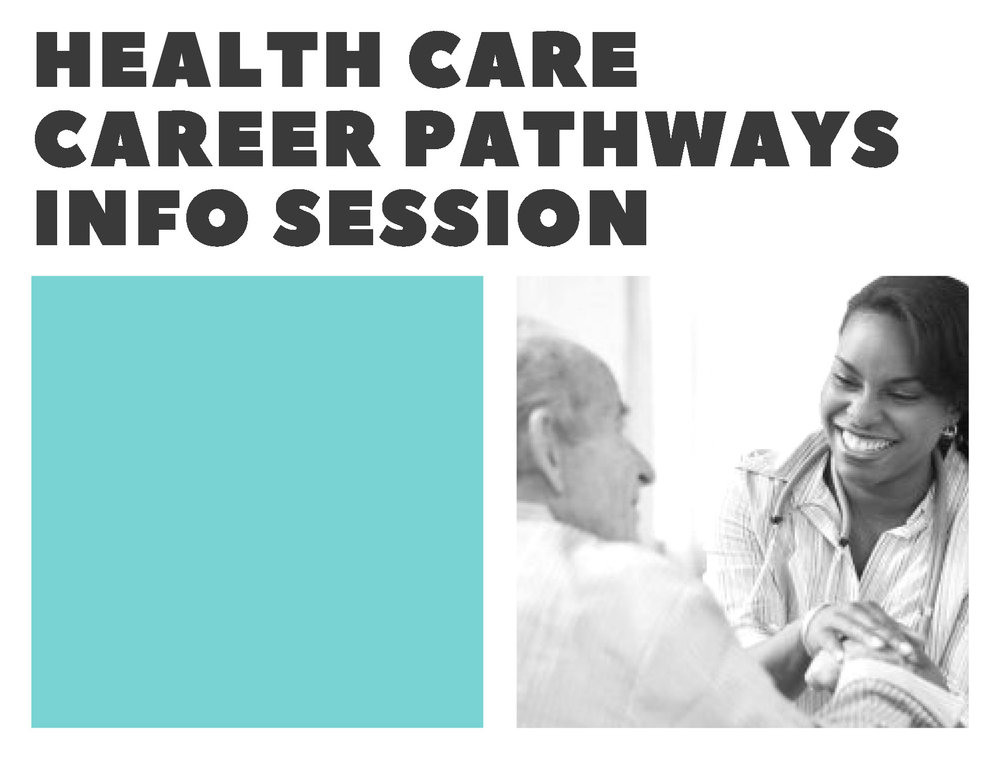 Healthcare Career Pathways Info Session.jpg