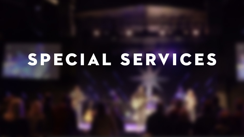 Special Services Various Dates