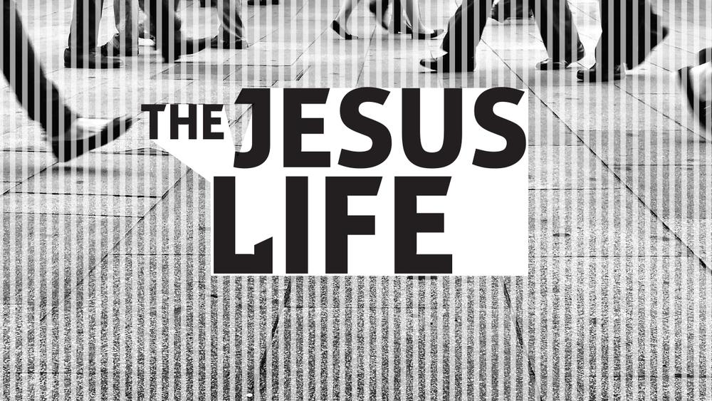 The Jesus Life - 1280x720.jpg