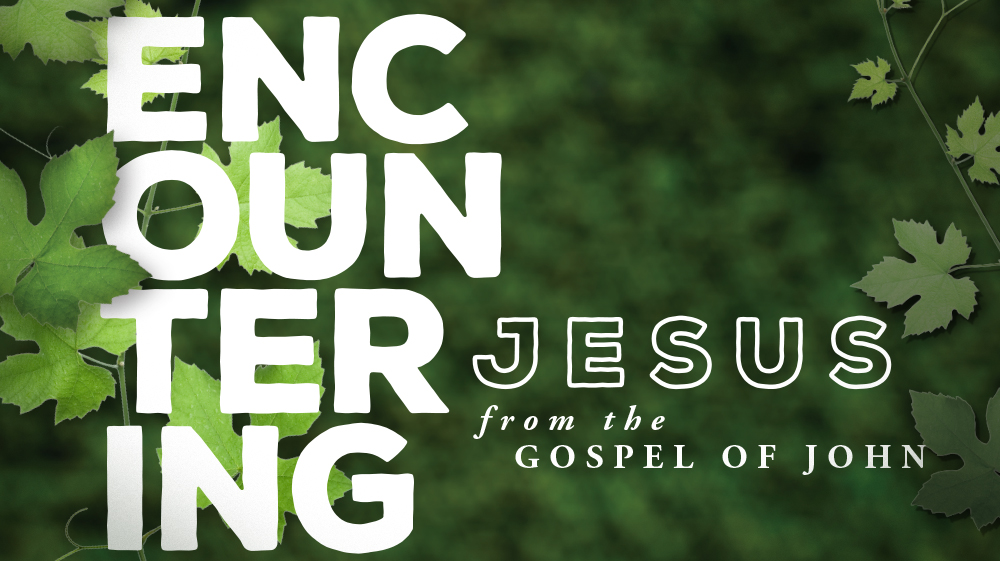 Encountering Jesus - Message Image.jpg